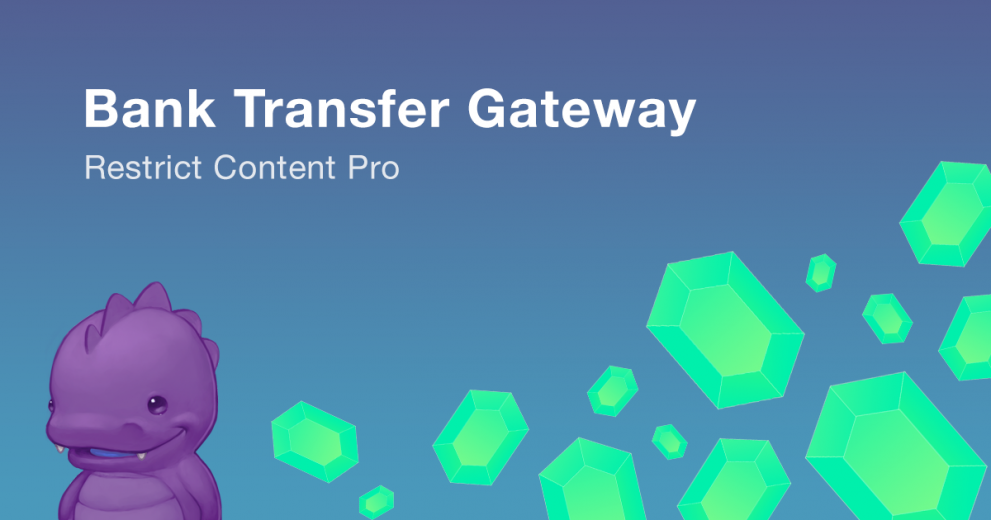 Bank Transfer Gateway for Restrict Content Pro released!